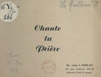 Robert Le Mailloux - Chante ta prière.