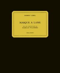 Robert Lebel et Isabelle Waldberg - Masque à lame.