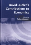 Robert Leeson et  Collectif - David Laidler's Contributions to Economics.
