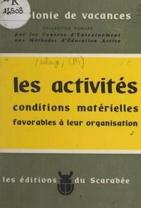 Robert Lelarge et  Centres d'entraînement aux mét - Les activités - Conditions matérielles favorables à leur organisation.