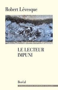 Robert Levesque - Le Lecteur impuni.