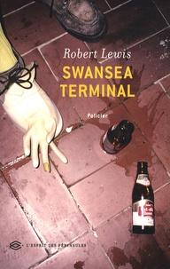 Robert Lewis - Swansea Terminal.