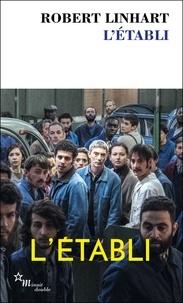 Robert Linhart - L'établi.