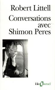Robert Littell - Conversations avec Shimon Peres.