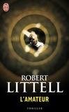 Robert Littell - L'amateur.
