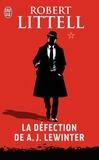 Robert Littell - La défection de A.J. Lewinter.