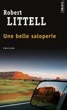 Robert Littell - Une belle saloperie.