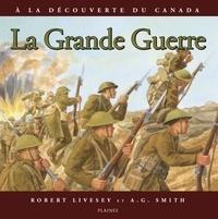 Robert Livesey et A.G. Smith - grande guerre, La - Album jeunesse.