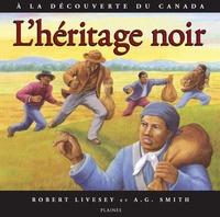 Robert Livesey et A.G. Smith - Héritage noir - Album jeunesse.