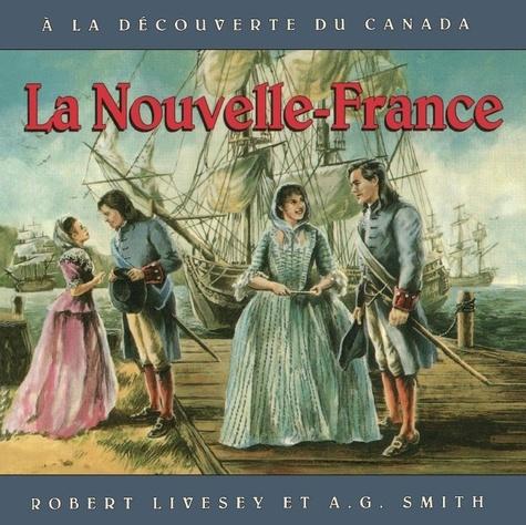 Nouvelle-France,La. Album jeunesse, à partir de 9 ans