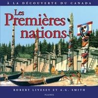 Robert Livesey et A.G. Smith - Premières nations, Les - Album jeunesse, à partir de 9 ans.