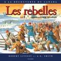 Robert Livesey et A.G. Smith - rebelles, Les - Album jeunesse.
