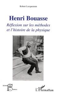 Henri Bouasse - Réflexion sur les méthodes et lhistoire de la physique.pdf