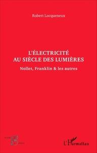 Lélectricité au siècle des Lumières - Nollet, Franklin & les autres.pdf