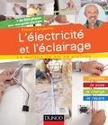 Robert Longechal - L'électricité et l'éclairage - J'installe, je pose, je change, je répare.