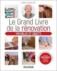 Téléchargez les manuels sur ipad Le grand livre de la rénovation  - Meubles et objets MOBI iBook RTF