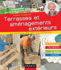 Robert Longechal - Terrasses et aménagements extérieurs.