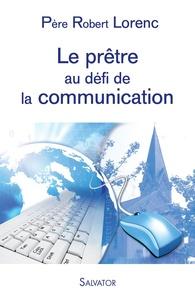 Le prêtre au défi de la communication.pdf