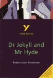Robert Louis Stevenson - Dr Jekyll and Mr Hyde - York Notes.