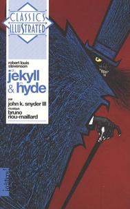 Robert Louis Stevenson et John K. Snyder III - Dr Jekyll et M. Hyde. 1 CD audio