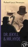 Robert Louis Stevenson - Dr. Jekyll & Mr. Hyde.