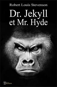 Robert Louis Stevenson et Théo Varlet - Dr. Jekyll et Mr. Hyde.