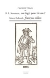 Robert Louis Stevenson et Marcel Schwob - François Villon par Stevenson, Un logis pour la nuit et Marcel Schwob, François Villon.