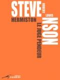 Robert Louis Stevenson - Hermiston le juge pendeur.