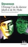 Robert Louis Stevenson - L'Etrange Cas du docteur Jekyll et de M Hyde.