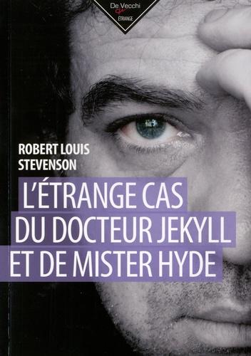 Robert Louis Stevenson - L'étrange cas du docteur Jekyll et de M Hyde.