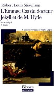 Robert Louis Stevenson - L'Etrange Cas du docteur Jekyll et de M. Hyde.