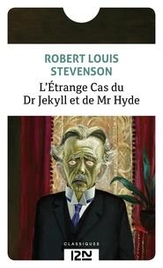 Robert Louis Stevenson - L'Etrange Cas du Dr Jeckyll et de Mr Hyde.