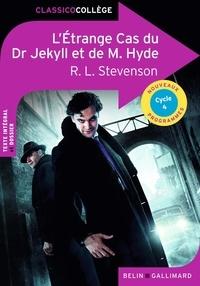 Robert Louis Stevenson - L'Etrange Cas du Dr Jekyll et de M. Hyde - Cycle 4.