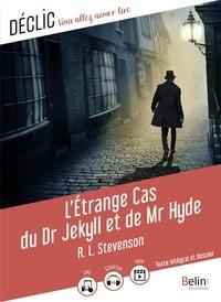 Robert Louis Stevenson et Paul Perenna - L'Étrange Cas du Dr Jekyll et de Mr Hyde.