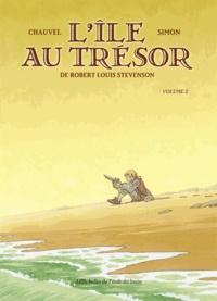 Robert Louis Stevenson et David Chauvel - L'Ile au trésor Tome 2 : .