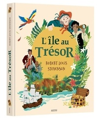 Robert Louis Stevenson et Claude Carré - L'île au Trésor.