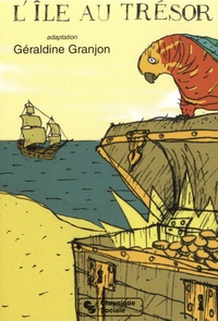 Robert Louis Stevenson et Géraldine Granjon - L'île au trésor.