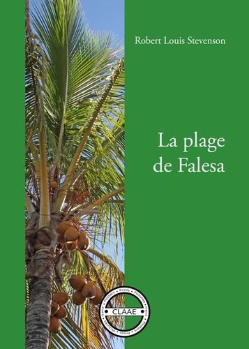 Robert Louis Stevenson - La plage de Falesa - Thriller dans le Pacifique.