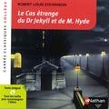 Robert Louis Stevenson et Antonia Gasquez - Le cas étrange du Dr Jekyll et de M. Hyde.