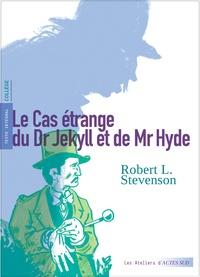 Robert Louis Stevenson - Le Cas étrange du Dr Jekyll et de Mr Hyde.