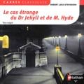 Robert Louis Stevenson - Le cas étrange du Dr Jekyll et M. Hyde.