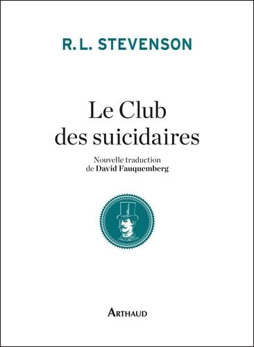 Le club des suicidaires. Histoire du jeune homme aux tartelettes à la crème