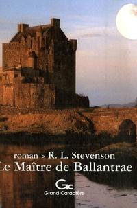 Robert Louis Stevenson - Le Maître de Ballantrae.