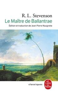Robert Louis Stevenson - Le Maître de Ballantrae - Un conte d'hiver.