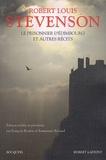 Robert Louis Stevenson et François Rivière - Le prisonnier d'Edimbourg - Et autres récits.