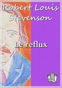 Robert Louis Stevenson et Théo Varlet - Le reflux.