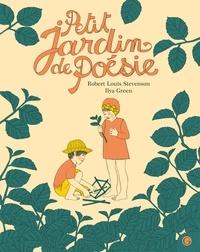 Robert Louis Stevenson et Ilya Green - Petit jardin de poésie - Extraits.