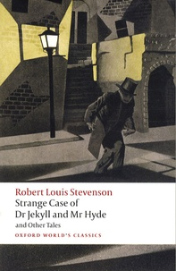 Robert Louis Stevenson - Strange Case of Dr Jekyll and Mr Hyde - And Other Tales.