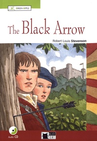 Robert Louis Stevenson - The Black Arrow. 1 CD audio