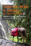 Robert Louis Stevenson - Travels with a Donkey in the Cévennes - New edition linked and annotated.